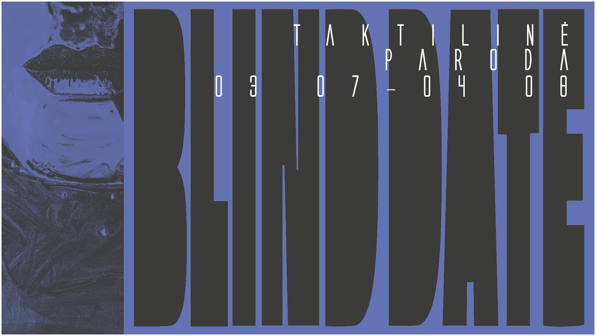 """Nacionalinėje dailės galerijoje – taktilinė paroda """"BLIND DATE"""""""